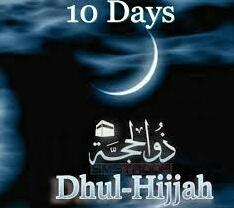 Primacy of the First Ten Days of Dhu al-Hijjah