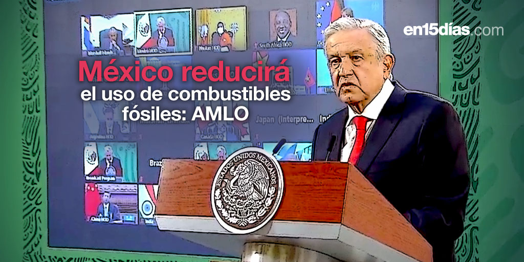 Propuestas de México en la Cumbre de Líderes sobre el Clima