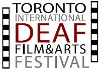Toronto International Deaf Film and Arts Festival