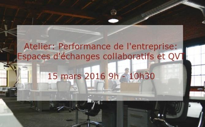 Performance de l'entreprise : Espaces d'échanges collaboratifs & QVT