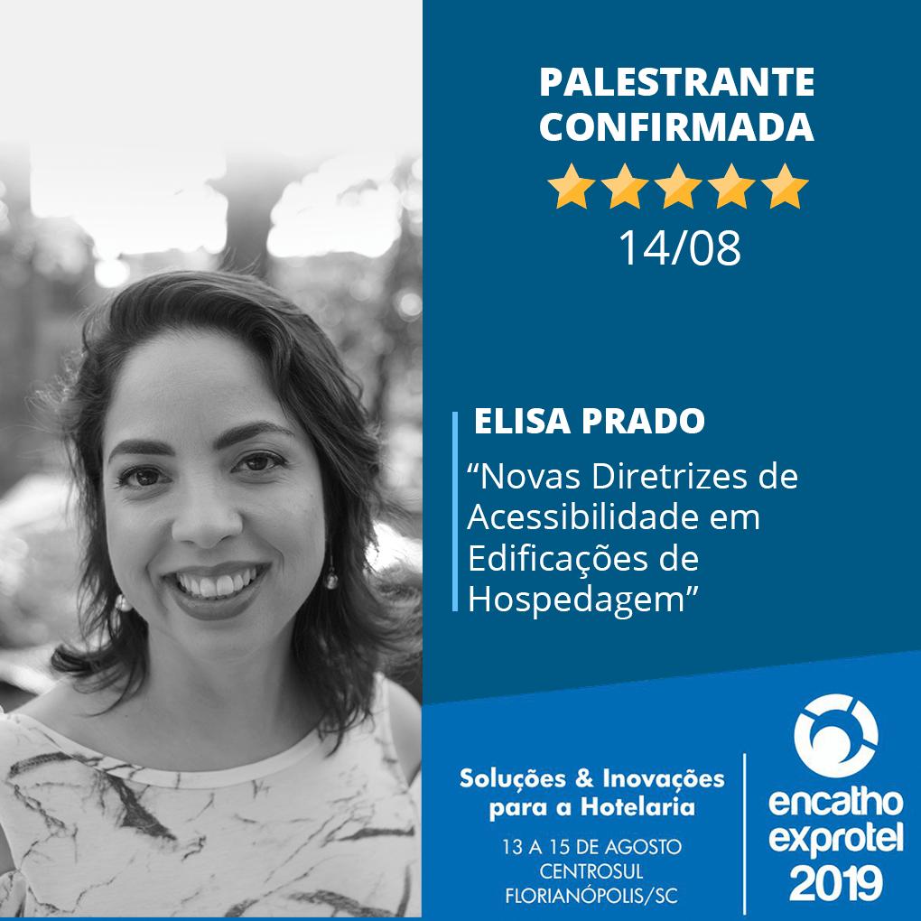 Elisa Prado vai palestrar no Encatho 2019 sobre acessibilidade em hotéis