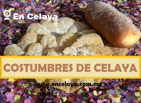 Costumbres de Celaya