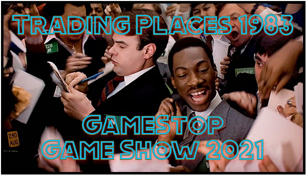 GameStop Game Show Trading Places 1983