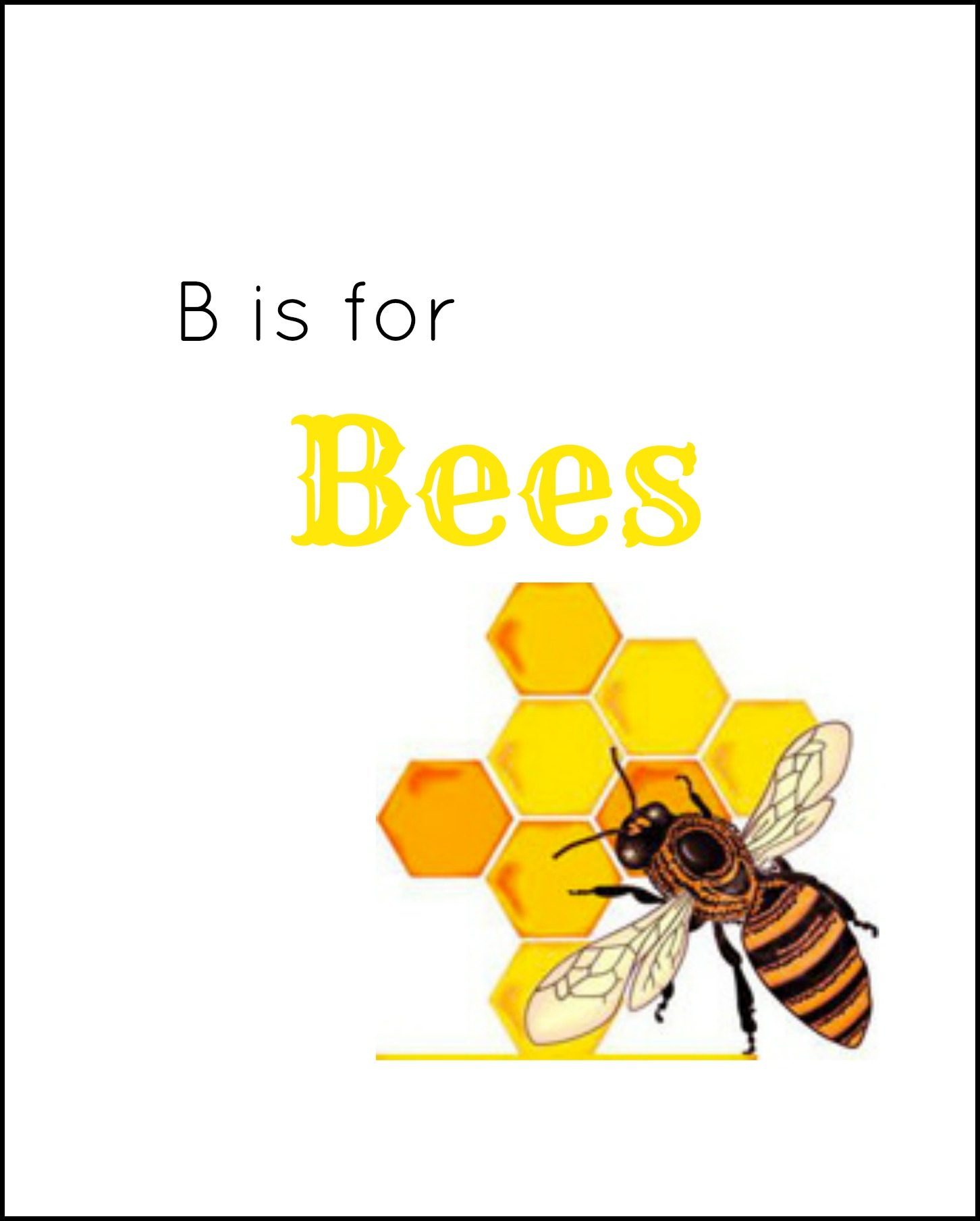 B Is For Bees Enchantedyankee