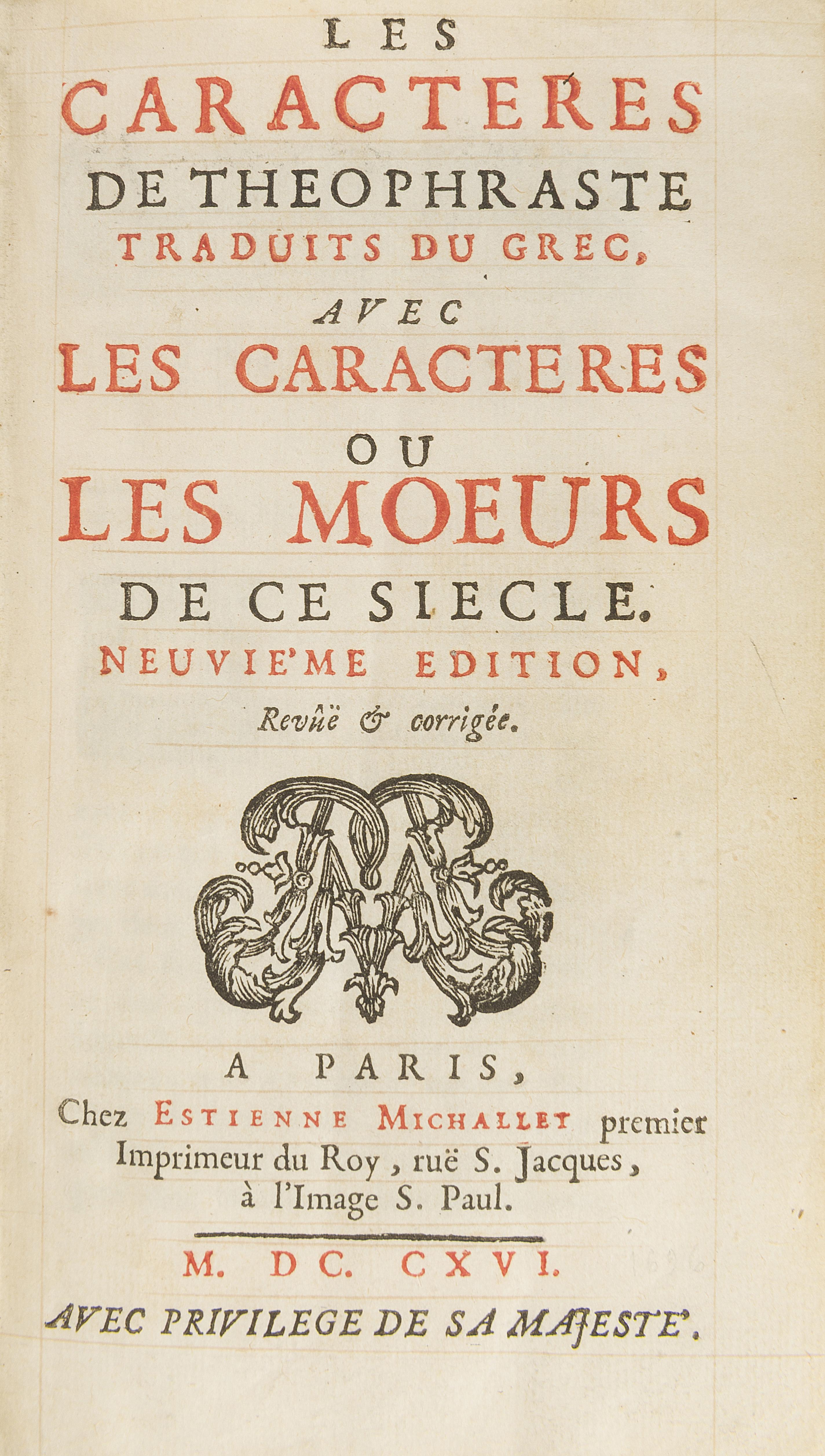27. LA BRUYÈRE. Les Caractères de Théophraste. Paris, E. Michallet, 1716 [pour 1696].