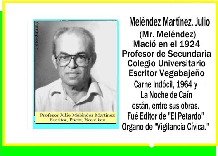 Meléndez Martínez, Julio