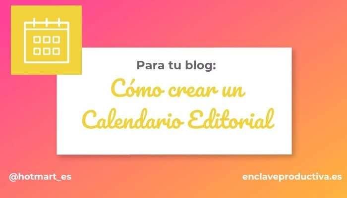 Calendario Para Escribir.Crea Tu Calendario Editorial Organizate Para Escribir Los Textos