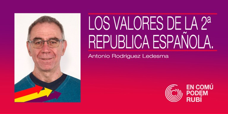 LOS VALORES DE LA SEGUNDA REPÚBLICA ESPAÑOLA