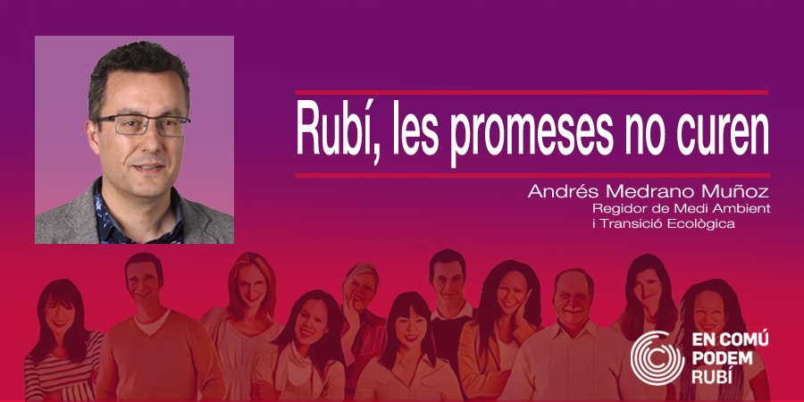 Rubí, les promeses no curen