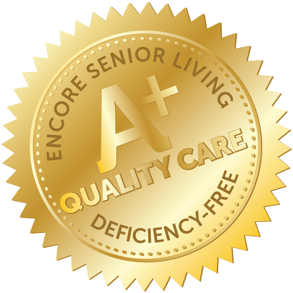 Encore Senior Living A+ Quality Care Deficiency-Free Seal