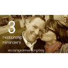 3 Relationship Reminders
