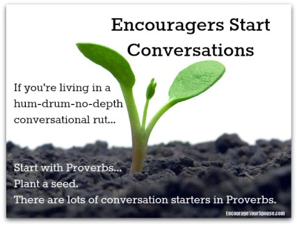 Start connecting - encouragers start conversations - here's how...