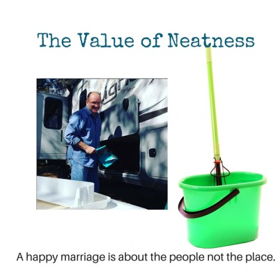 the value of neatness is about the people not the place