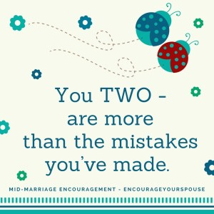 celebrate mistakes - you're much more than the mistakes you've made