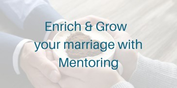 enrich and grow your marriage with mentoring