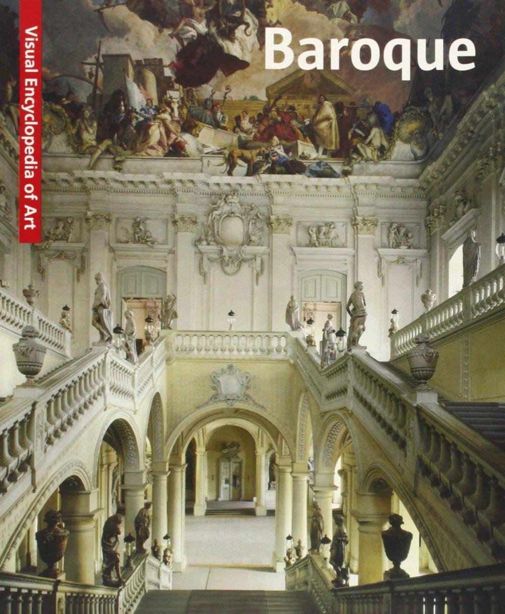 Baroque: The Visual Encyclopedia of Art