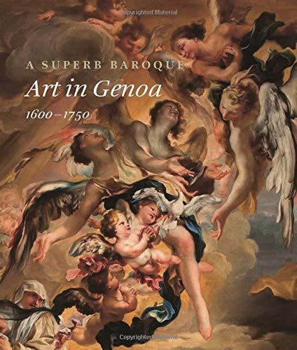 A Superb Baroque: Art in Genoa