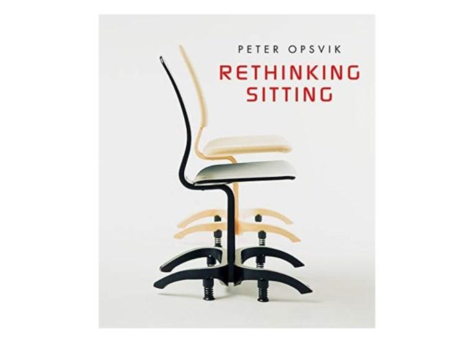 Rethinking Sitting by Peter Opsvik