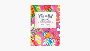 Absolutely Beautiful Things Decorating inspiration for a bright and colourful life. Featured Image