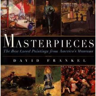 Masterpieces - The Best Loved Paintings from American Museums