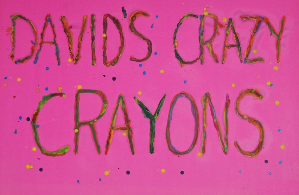 david's crazy crayons