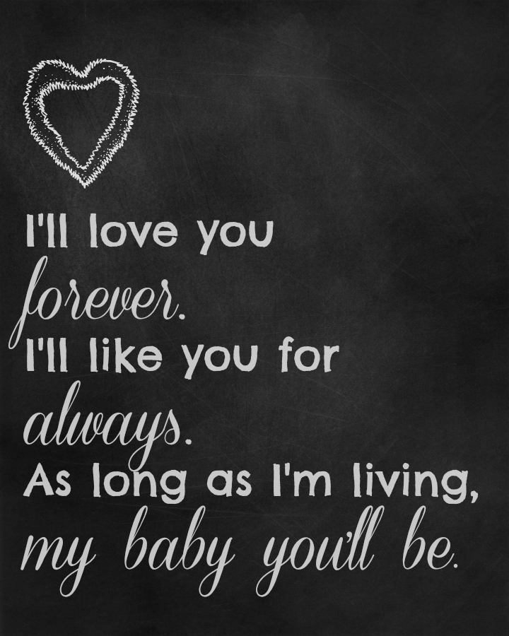 I Ll Love You Forever Quote: I'll Love You Forever {Free Printable}