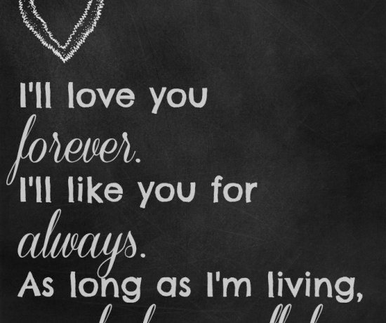 Love You Forever free printable from Endlessly Inspired