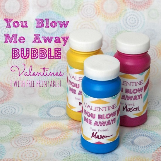 """You Blow Me Away"" Valentines with bubbles. Love this idea because it's not candy! Includes free printable."