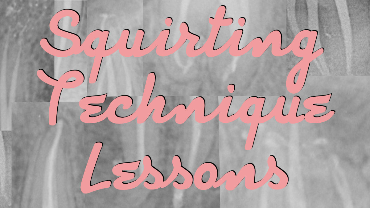 Squirting Technique