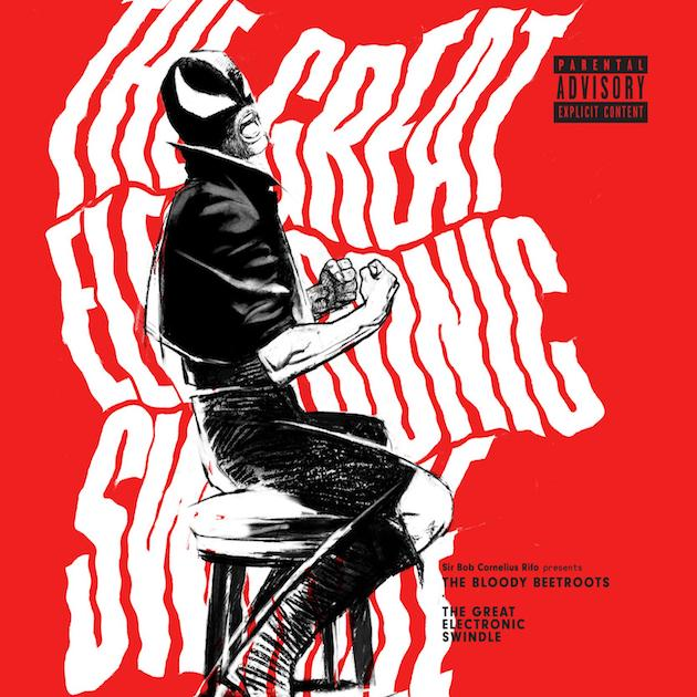 the-bloody-beetroots-the-great-electronic-swindle-cover-album-foto..jpg