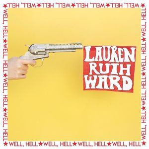 lauren-ruth-ward-well-hell-copertina-foto.jpg