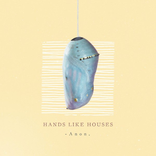 "hands like houses cover copertina album ""-Anon."""