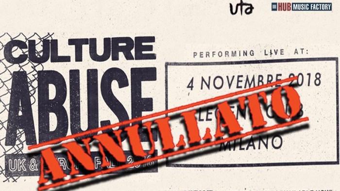 Culture Abuse concerto domenica 4 novembre Legend Club Milano annullato