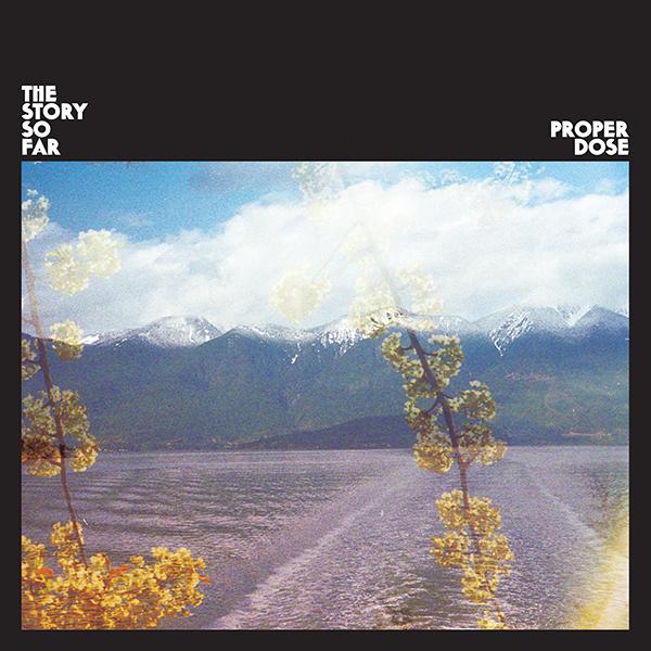 """The Story So Far copertina cover album """"Proper Dose"""" in uscita il 21 settembre"""