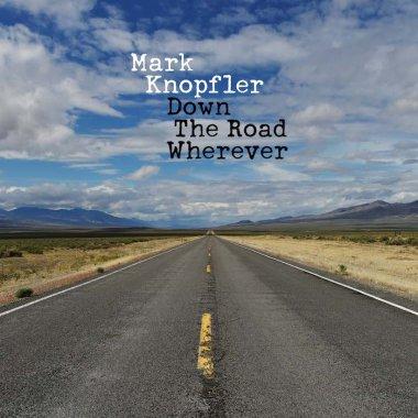 """Mark Knopfler """"Down the Road Wherever"""" cover copertina"""
