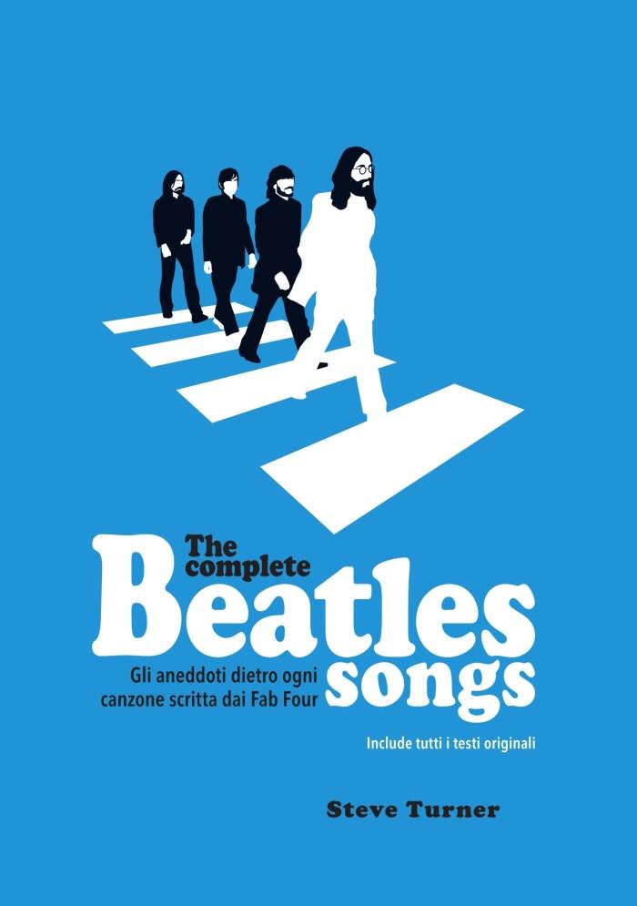 """The Complete Beatles Songs"" cover copertina libro italiano di Steve Turner"