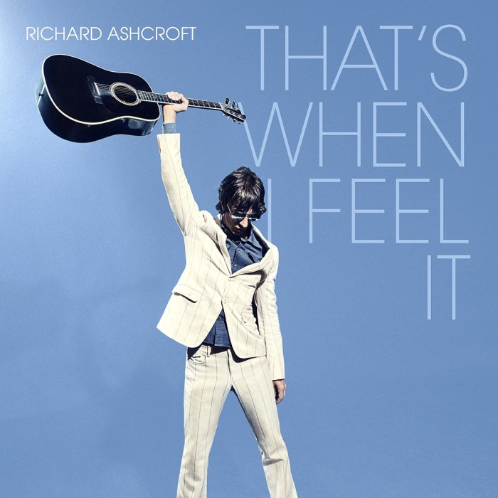 "Cover copertina singolo ""That's When i Feel It"" Richard Ashcroft"