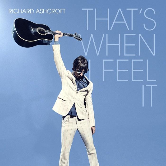 "Cover copertina singolo ""That's When i Feel It"" Richard Ashcroft"