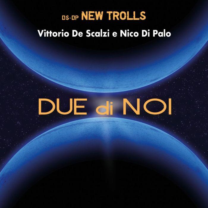 """Cover copertina album """"Due Di Noi"""" di Vittorio De Scalzi e Nico Di Palo"""