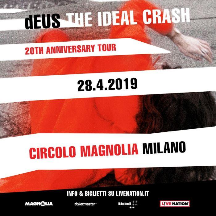 """I Deus in cocnerto il 28 aprile al Circolo Magnolia di Milano per i 20 anni di """"The Ideal Crash"""""""