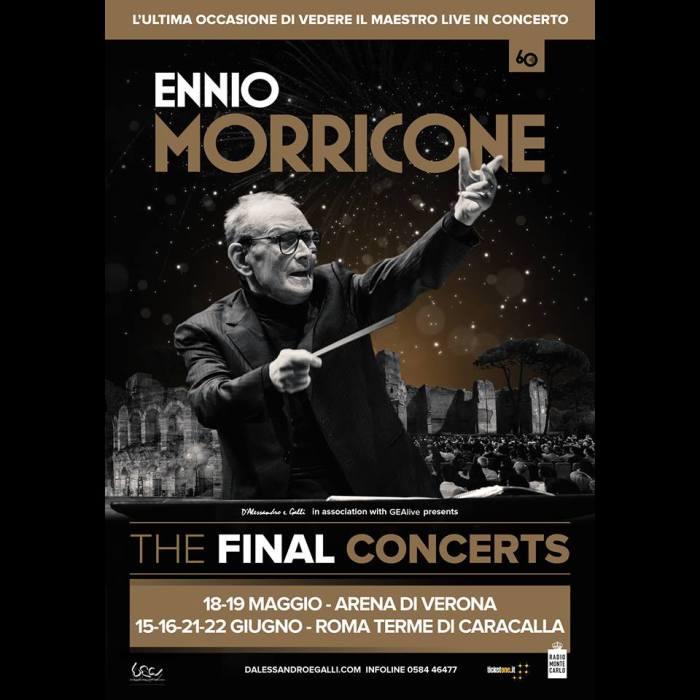 Locandina The Final Concerts Verona e Roma Ennio Morricone