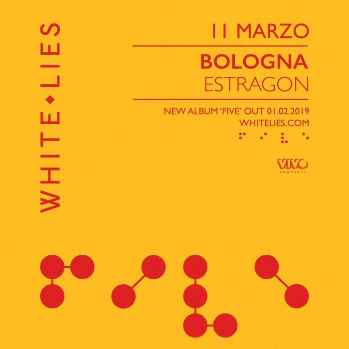 White Lies dal vivo l'11 marzo all'Estragon di Bologna, in apertura Boniface, progetto di Micah Visser