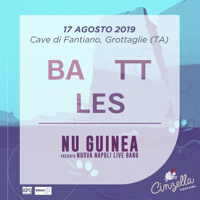Battles e Nu Guinea nel cast del Cinzella Festival il 17 agosto