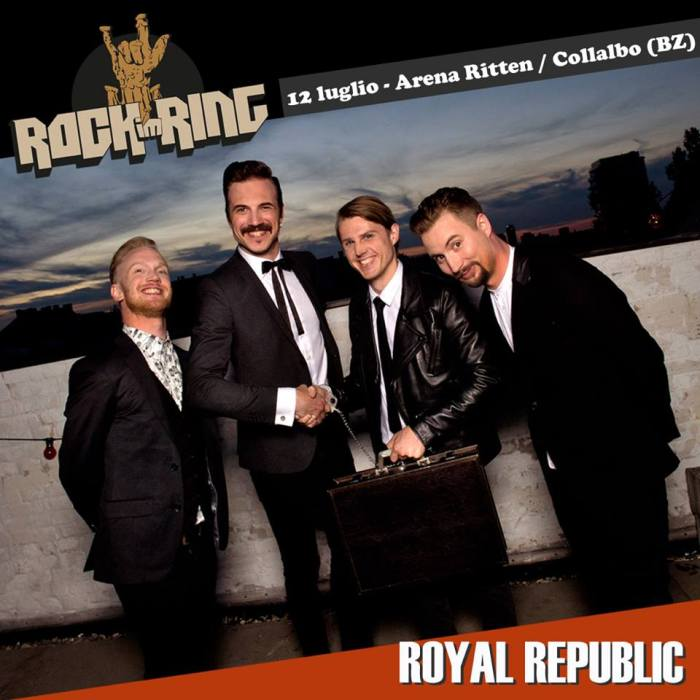 Royal Republic dal vivo al Rock Im Ring il 12 luglio