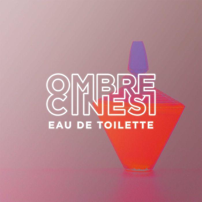 """""""Eau De Toilette"""" nuovo singolo di Ombre Cinesi"""