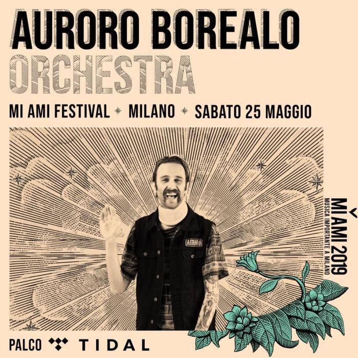 """Sabato 25 maggio Auroro Borealo torna sul palco del Mi Ami al Circolo Magnolia di Milano per presentare il nuovo album """"Adoro Boreale"""""""