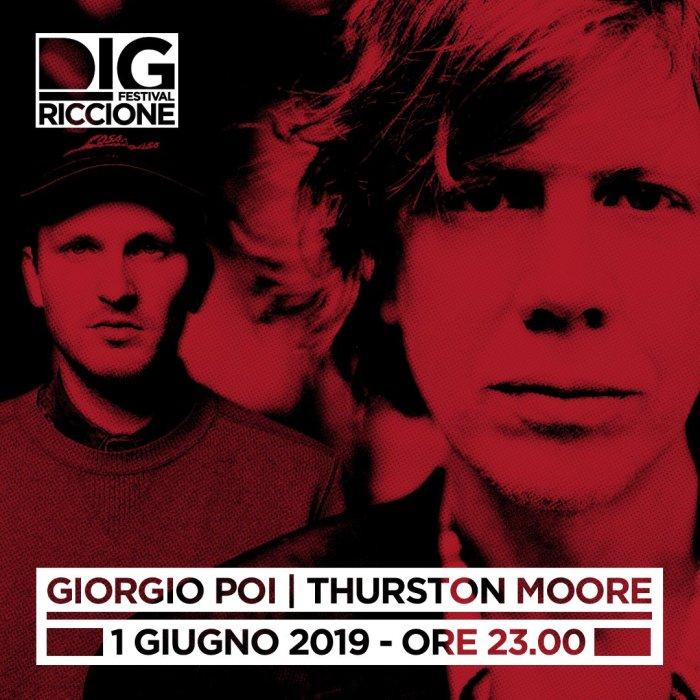 Thurston Moore dei Sonic Youth e Giorgio Poi insieme al Dig Festival di Riccione il 1 giugno