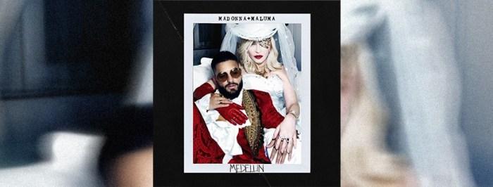 """Madonna nuovo singolo """"Medellin"""" feat. Maluma"""