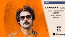 Scarda ospite venerdì 12 aprile de La Musica Attuale a RUFA Roma, format di iCompany