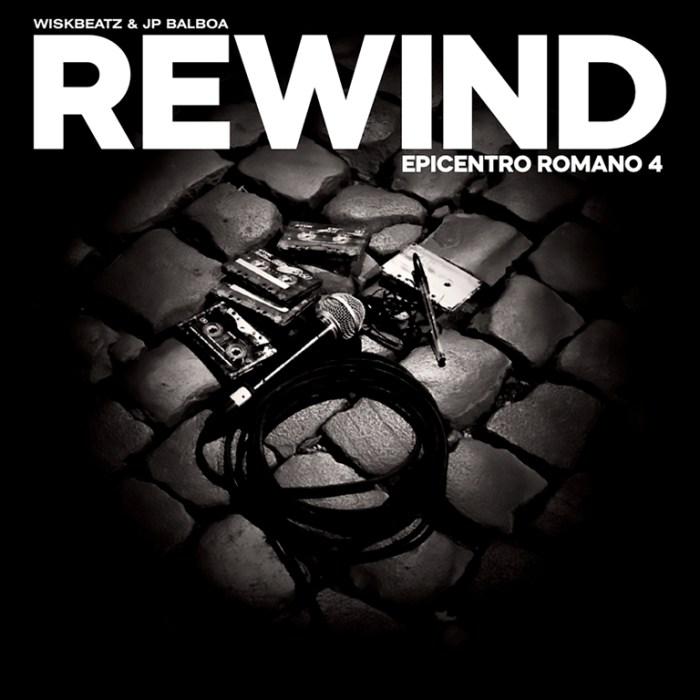 """""""Rewind - Epicentro Romano 4"""""""